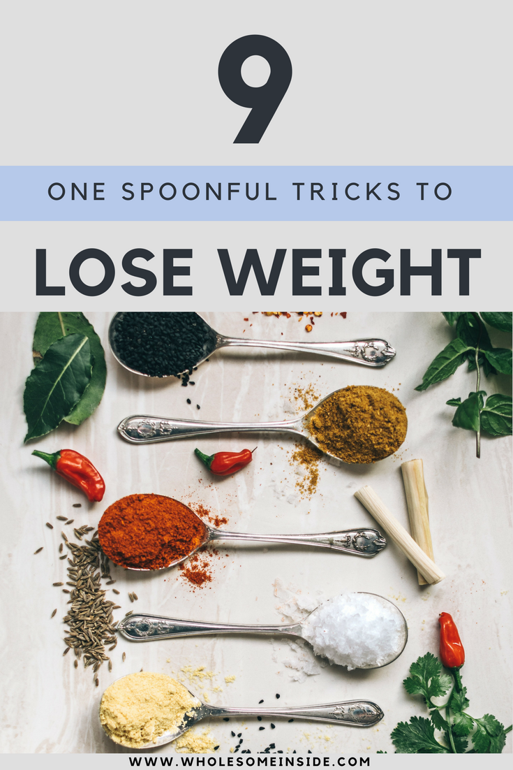 9 ONE spoonful tricks to lose weight