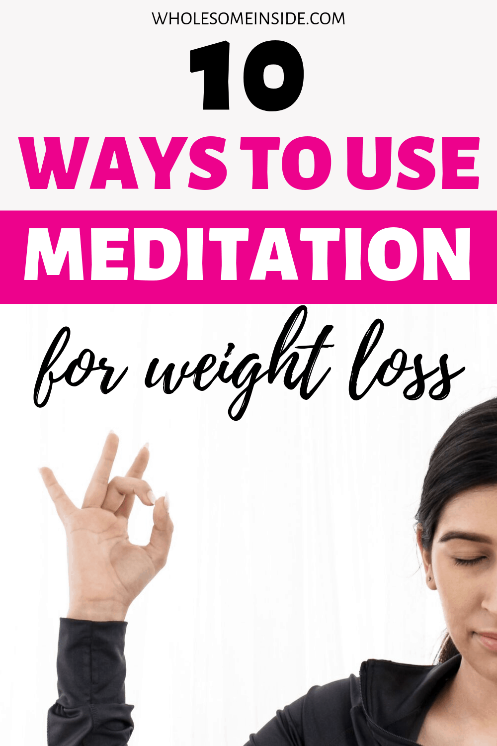 A lady using Meditation for weight loss.