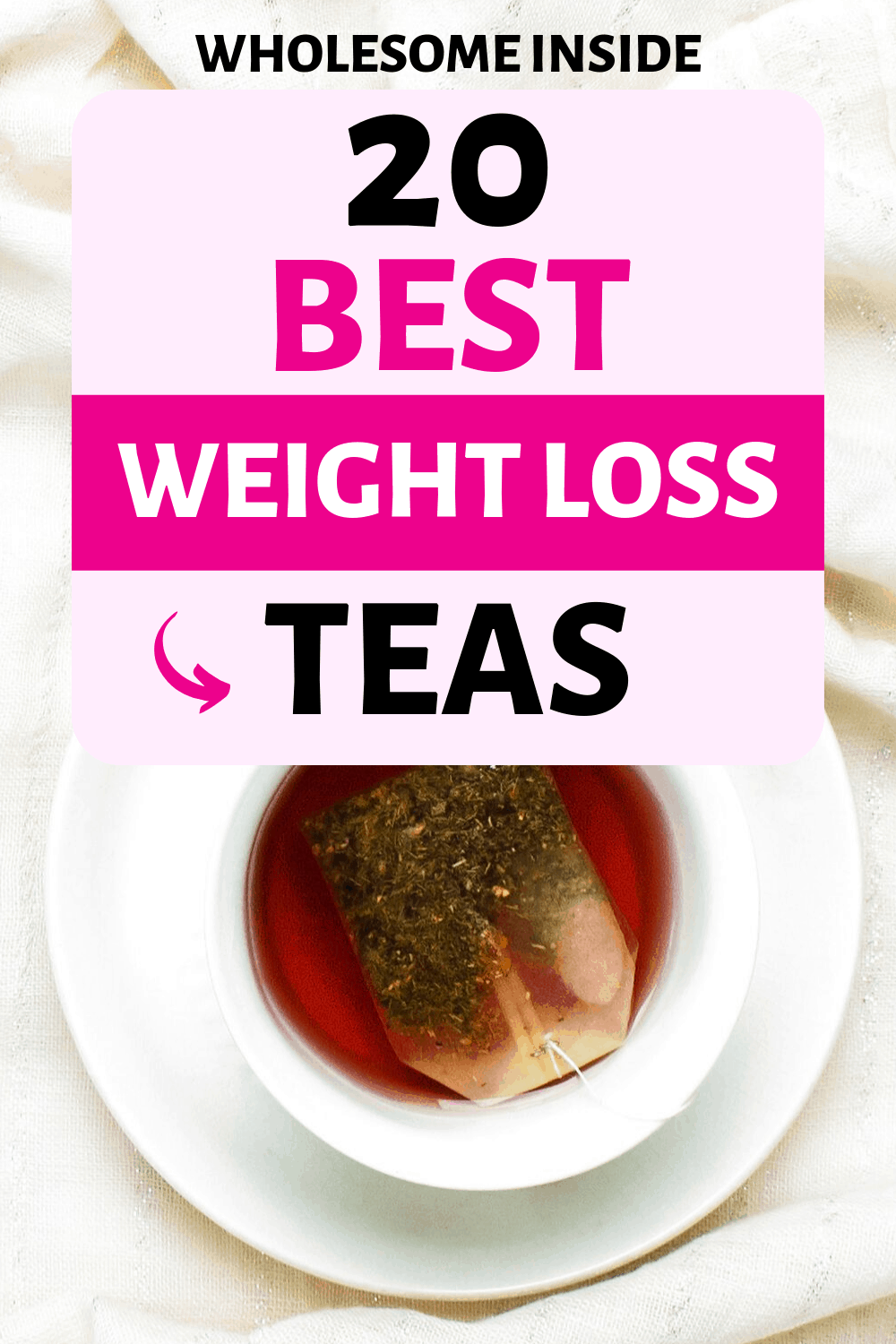 20 of the best weight loss teas available in 2019.