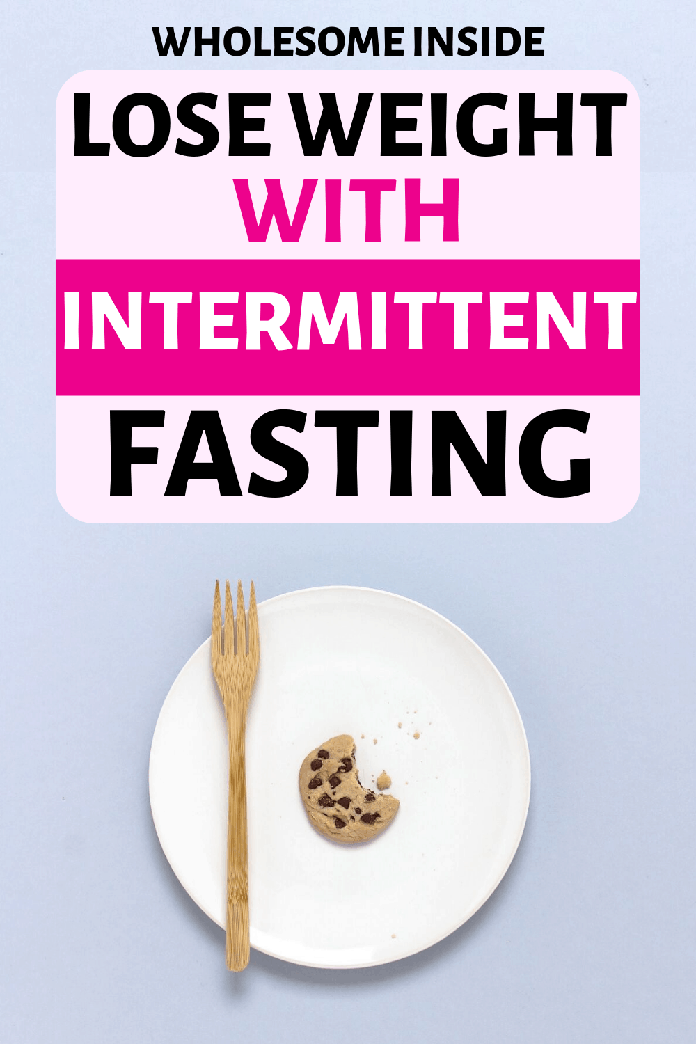 Lose Weight with intermittent fasting. IF is an incredible diet to lose weight quickly for women.