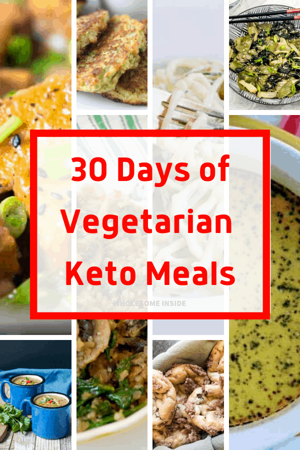 30 Days Of Vegetarian Keto Meals Wholesome Inside