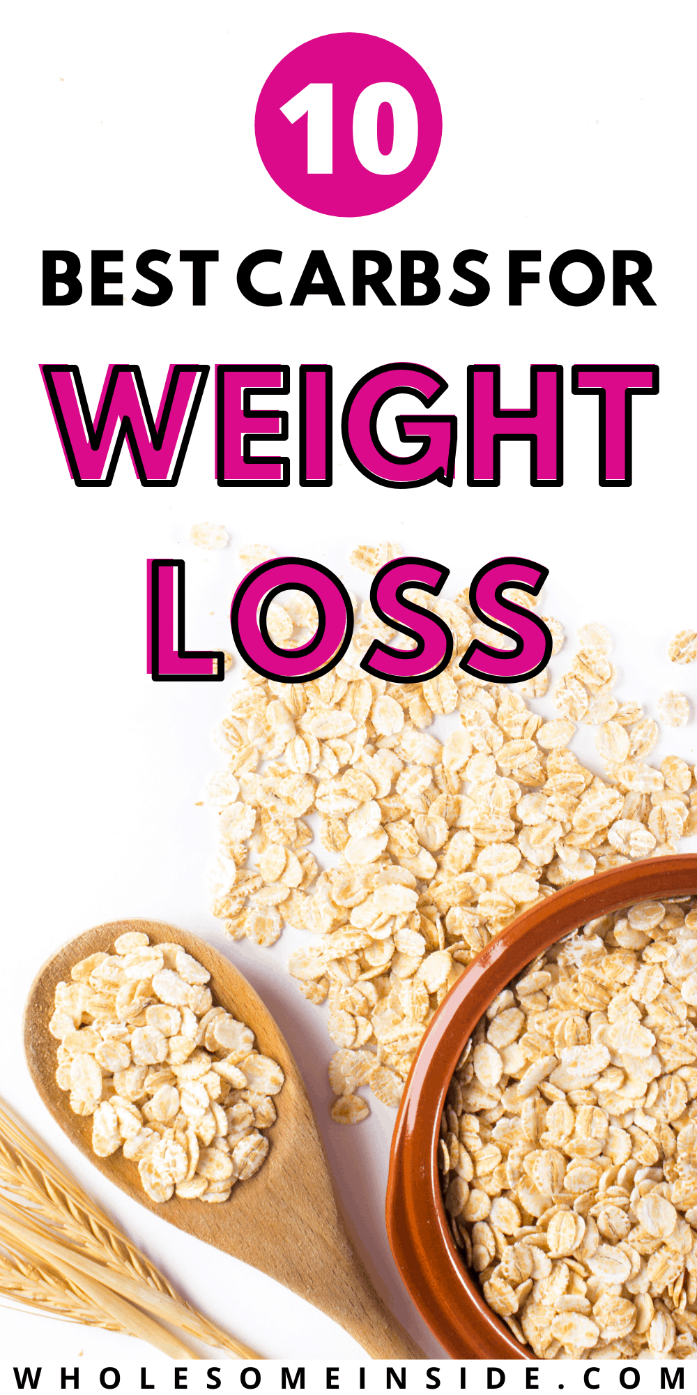 The Best Carbs for Weight Loss - Wholesome Inside